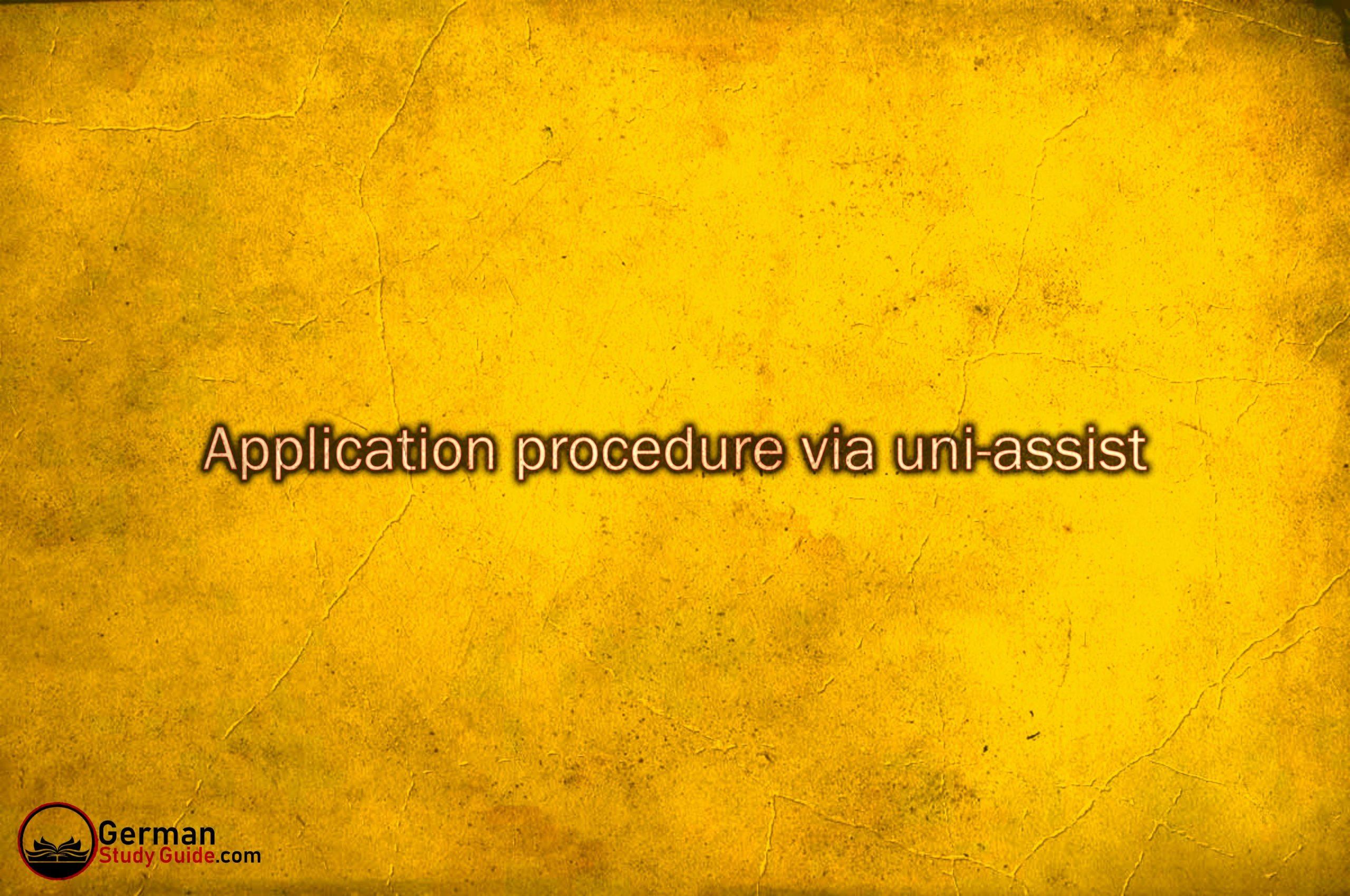 Application procedure via uni-assist