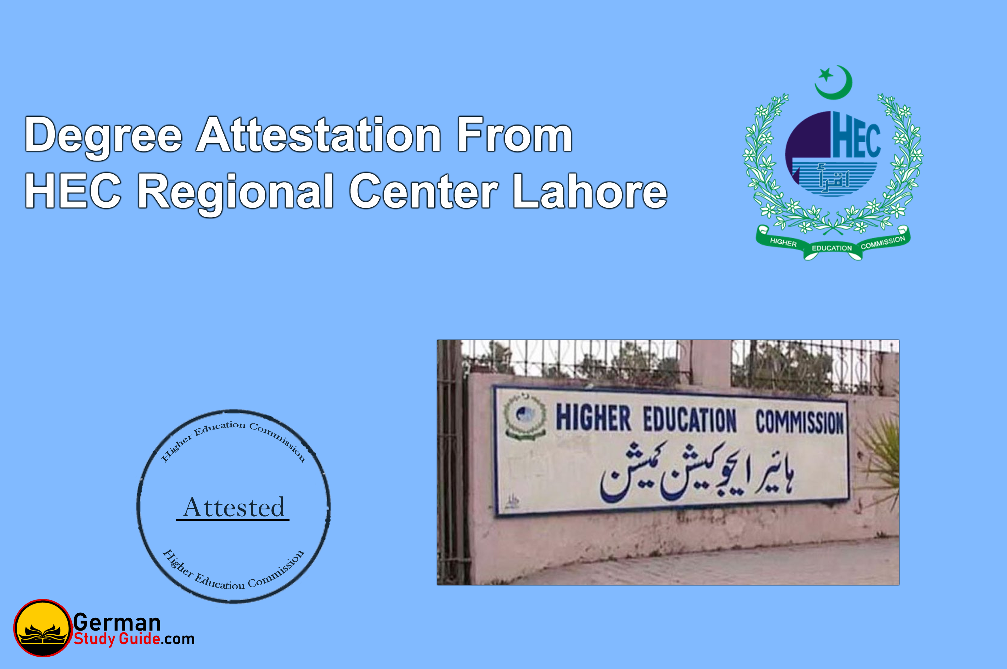 Degree attestation from HEC Regional Center Lahore