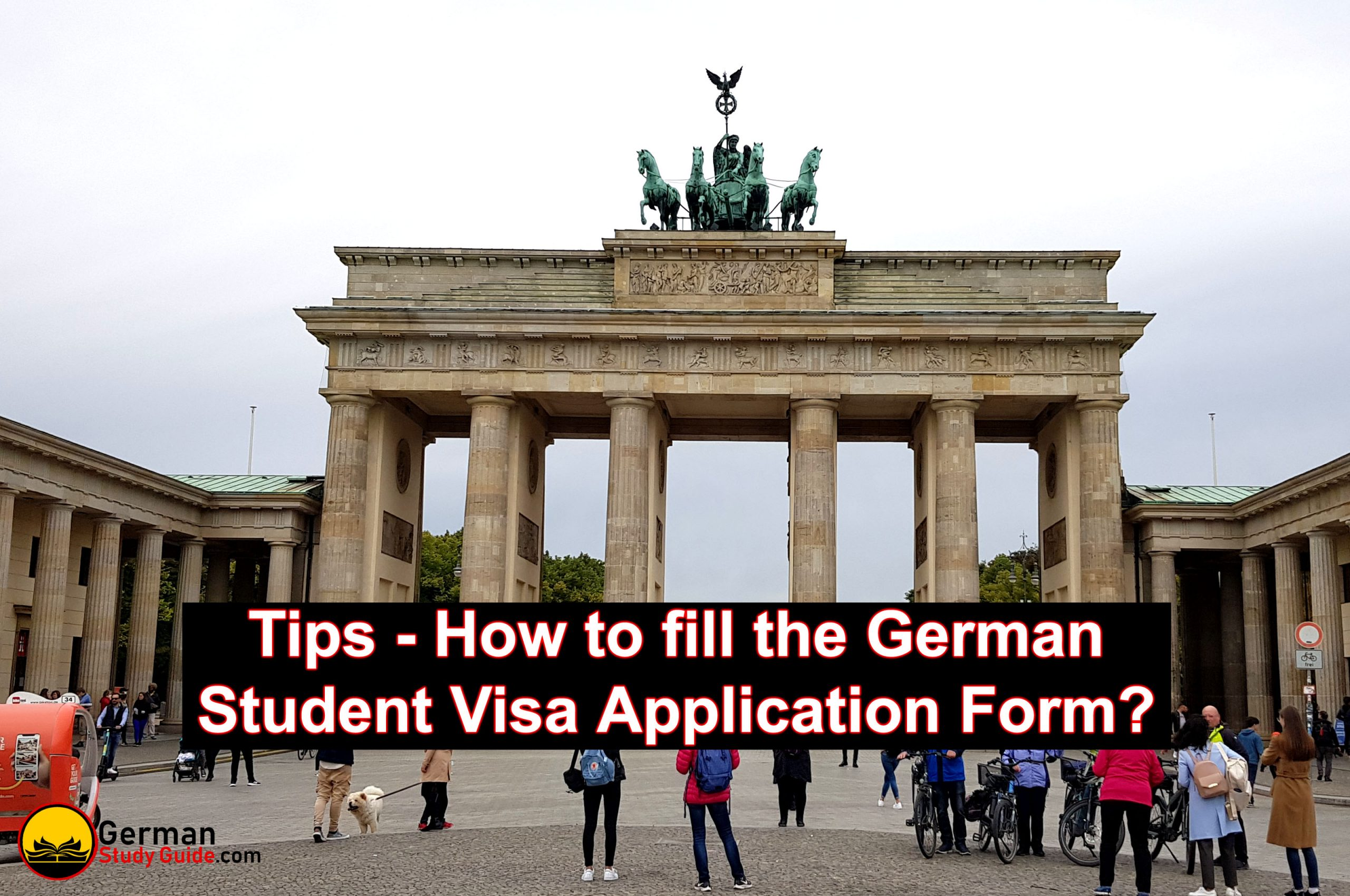 Tips – How to fill German Student Visa Application Form?