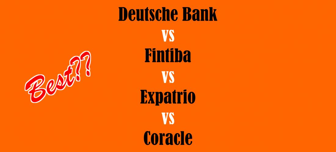 Deutsche Bank, Fintiba, Expatrio, and Coracle blocked accounts comparison